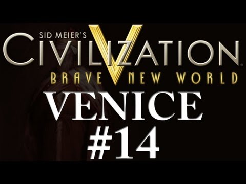 Civilization 5: A Brave New World - Venice - Part 14