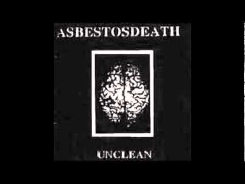 Asbestosdeath - Unclean