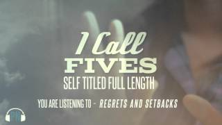 Watch I Call Fives Regrets And Setbacks video