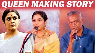 Main REASON for Doing Queen - GVM & Ramya Krishnan Open up