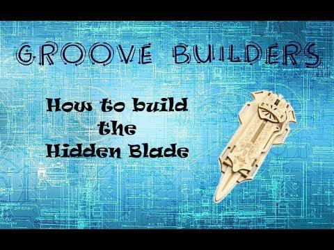 Groove Builders EP#9 - Incredi Builds - Assassins Creed Hidden Blade