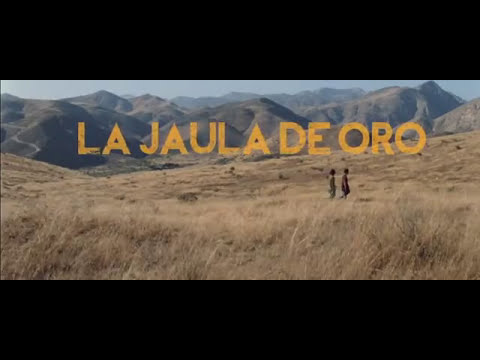 La jaula de oro | Official Trailer 2013 HD