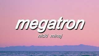 Nicki Minaj - MEGATRON (Lyrics)