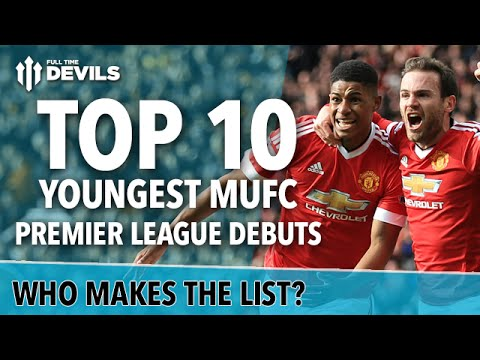 TOP 10: Youngest MUFC Premier League Debuts! | Rashford, Phil Neville and More! | Manchester United
