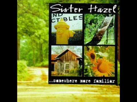 Sister Hazel - Wanted It To Be