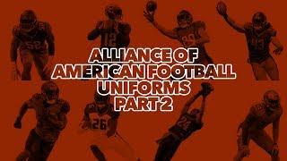 Alliance of American Football Uniform Review | Part 2: Uniforms 🏈