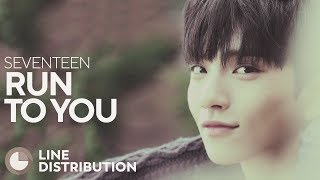 SEVENTEEN - Run to You (Line Distribution)