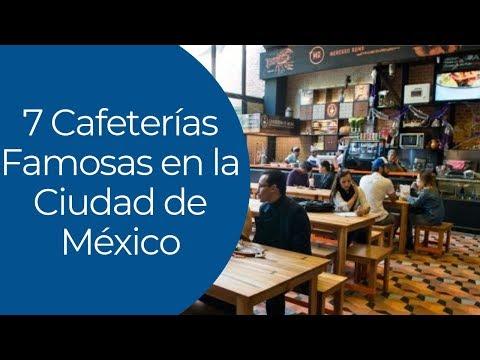 7 Cafeterías Famosas en la Ciudad de México