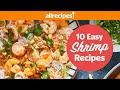 10 Quick & Easy Shrimp Recipes | Shrimp Linguine, Casserole, Alfredo & More!