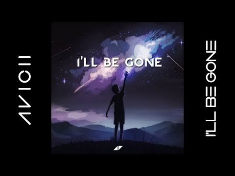 Avicii - I'll Be Gone (Official Audio) ft. Jocke Berg