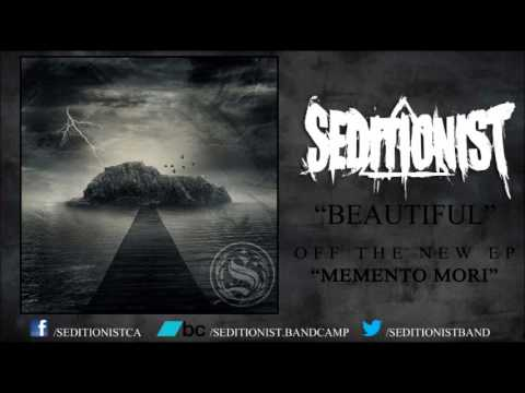 Seditionist - Beautiful (New Song) 2012