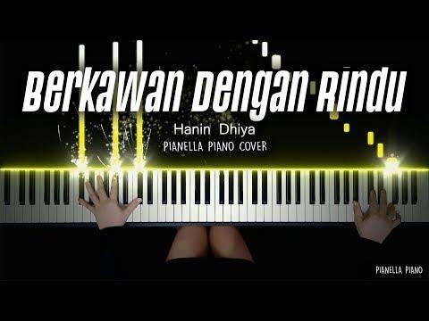 Download HANIN DHIYA - Berkawan Dengan Rindu | Piano Cover by Pianella Piano Mp4 baru