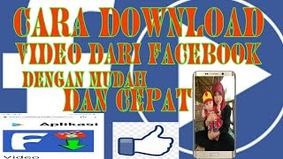 Cara Mudah download video dari Facebook
