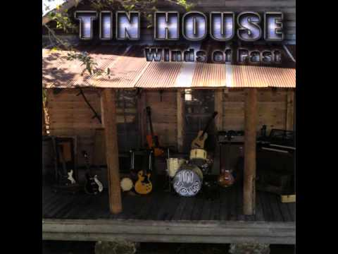 Tin House - Winds of Past