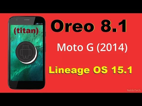 How to Update Android Oreo 8.1 in Motarola Moto G 2014(titan)(Lineage OS 15.1) Install and review