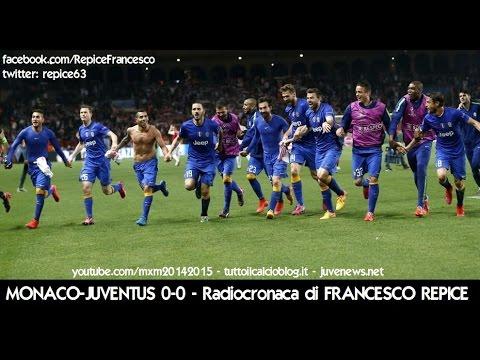 MONACO-JUVENTUS 0-0 - Radiocronaca di Francesco Repice (22/4/2015) da Radiouno RAI