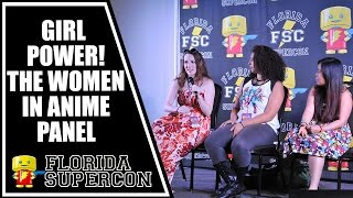 Girl Power The Women in Anime Panel at Florida Supercon 2015