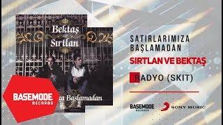 Bektaş ve Sırtlan - Radyo (Skit) | Official Audio