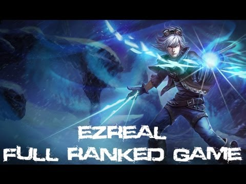 League Of Legends - Ezreal Platinum Division 1 Ranked (Game #6)
