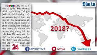 ĐIỂM BÁO – Chu kỳ khủng hoảng 10 năm  - Tin Tức VTV24