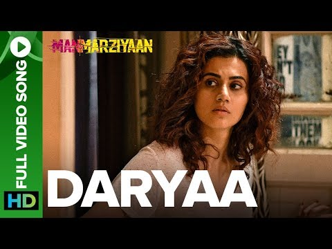 Daryaa | Full Video Song | Manmarziyaan  | Amit Trivedi, Shellee | Vicky Kaushal, Taapsee Pannu