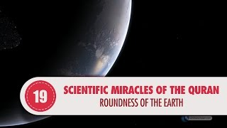 Video: In Quran 39:5, proof the Earth is round, not flat - Quran Miracle