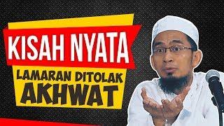 Kisah Nyata! Akhwat Penolak Lamaran Ikhwan - Ceramah Ustadz Adi Hidayat LC MA Terbaru