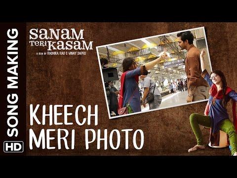 Kheech Meri Photo Making of the Song   Sanam Teri Kasam