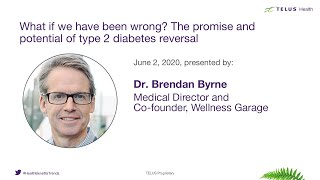 2020 TELUS Health Annual Conference: The promise and potential of type 2 diabetes reversal