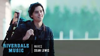Dean Lewis Waves Riverdale 1x04 Music Hd