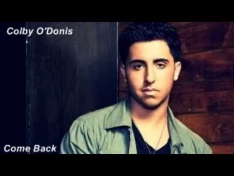 Colby Odonis - Come Back to Me