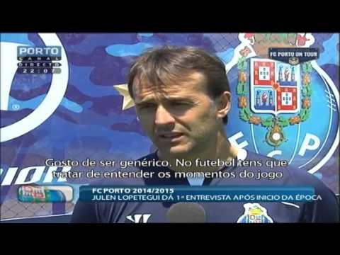 Julen Lopetegui dá primeira entrevista após inicio da época