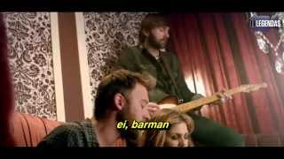 Lady Antebellum Video - Lady Antebellum - Bartender (Legendado-Tradução) [OFFICIAL VIDEO]