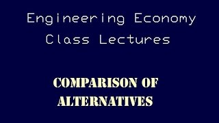 Download Lagu Engineering Economy Lecture - Comparison of Alternatives Gratis STAFABAND