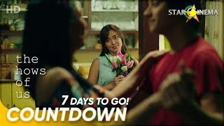 7 Days to Go! | 'The Hows of Us' | Kathryn Bernardo and Daniel Padilla