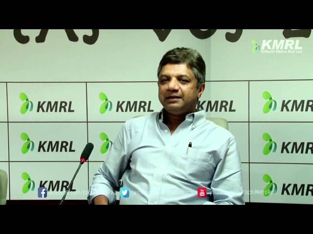 'Kochi Metro coaches will have most modern technology' MD KMRL