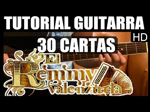 Como tocar 30 cartas de Remmy Valenzuela Tutorial Guitarra HD