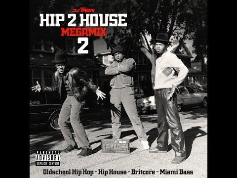 DJ Tron - Hip 2 House Megamix 2