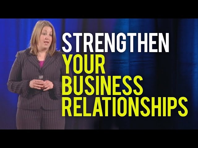 Effective Communication, Strengthen Your Busines Relationships