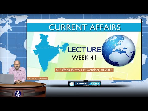 Current Affairs Lecture 41st Week (5th Oct to 11th Oct) of 2015