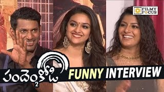 Pandem Kodi 2 Movie Team Funny Interview || Keerthy Suresh, Vishal, Vara Lakshmi