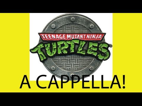Teenage Mutant Ninja Turtles Theme Song - A Cappella Multitrack