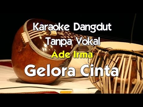 Karaoke Ade Irma - Gelora Cinta