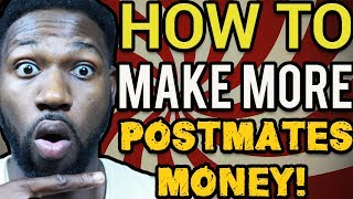 Postmates Tips and Tricks - How To Make More Postmates Money