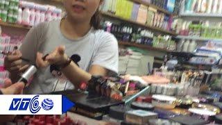 Mỹ phẩm nhái, giá rẻ 'tấn công' chợ sinh viên :  | VTC