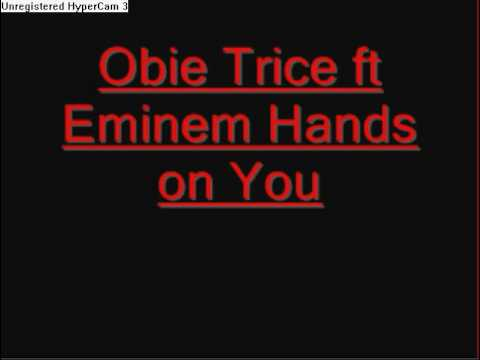 Eminem - Hands On You Obie Trice ft Eminem - Lyrics Included