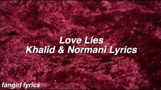 Download Lagu Love Lies || Khalid & Normani Lyrics Gratis STAFABAND