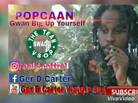 Popcaan   Gwan Big Up Yourself   october 2016   YouTube