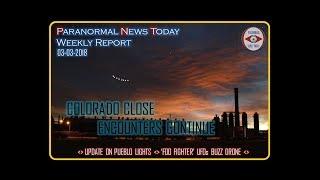 Colorado UFO Close Encounters Continue - PNT's Weekly Report