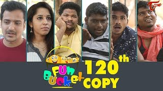 Fun Bucket   120th Episode   Funny Videos   Telugu Comedy Web Series   By Sai Teja - TeluguOne